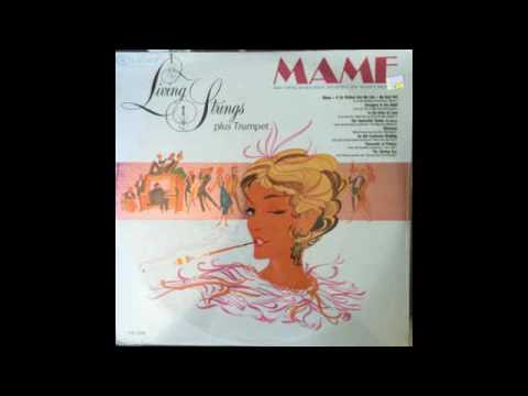 Living Strings Plus Trumpet ‎– Mame And Other Songs From Broadway... - 1966 - full vinyl album