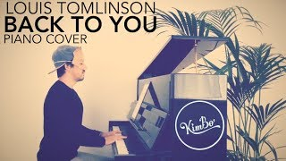 Louis Tomlinson ft. Bebe Rexha - Back To You  (Piano Cover + Sheets)