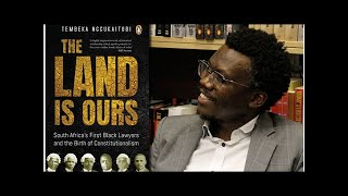 Video: Launch of The land is ours by Tembeka Ngcukaitobi | LitNet