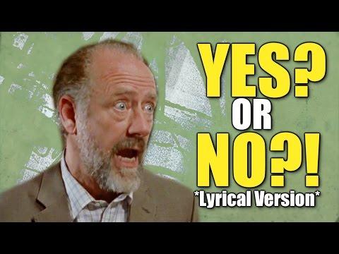 Yes?! Or No?! *Lyrical Version*