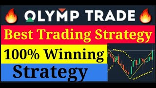 Olymp Trade Trading Strategy    Olymp Trade मे 100% इस Strategy से जितोगे [OLYMP TRADE]