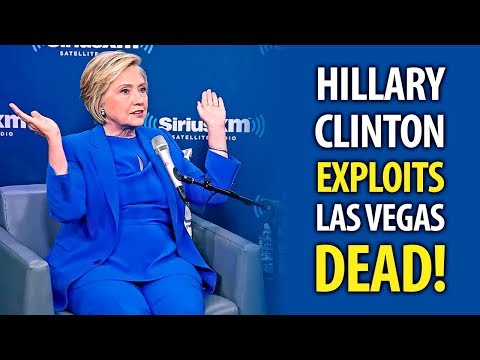 Hillary Clinton Grandstands On The Bodies Of 59 Dead In Las Vegas