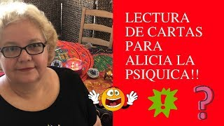 ALICIA Y SU LECTURA DE CARTAS!!!?????