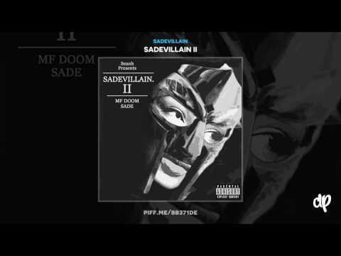 SadeVillain - My Friends, Or Strangers