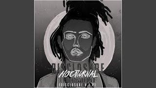 Nocturnal (Disclosure V.I.P.)