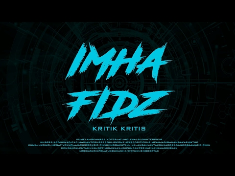 Im Hafidz - Kritik Kritis (Lyric Video)