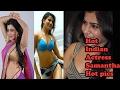 Hot actress Samantha hot pics hot indian actress