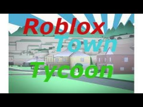 Becoming A Mayor And Building A Town Roblox Town Tycoon Youtube