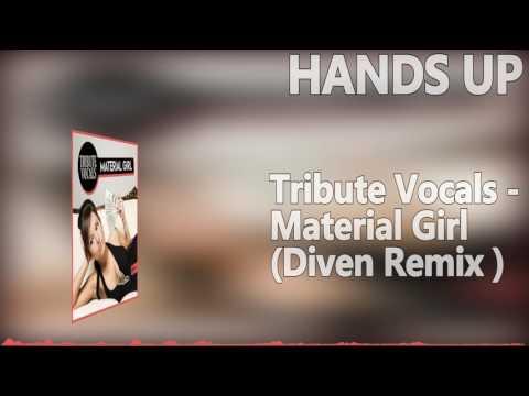 Tribute Vocals - Material Girl (Diven Remix Edit)