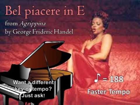Faster Bel piacere in E major Low Key  Handel Piano Accompaniment