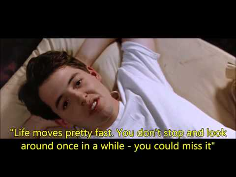 Ferris Bueller's Day Off - Life moves pretty fast