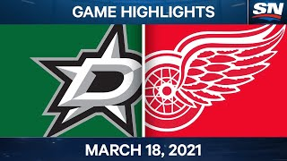 NHL Game Highlights | Stars Vs. Red Wings – Mar. 18, 2021