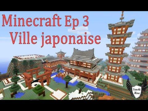 Minecraft Ep 3 Tour Japonaise Aile Du Temple Youtube