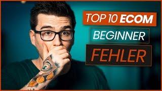 Top 10 E Commerce FEHLER Die Jeder E-Commerce ANFÄNGER Begeht