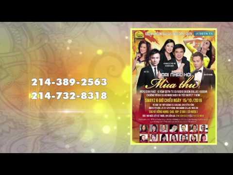 Đai Nhạc hội Mùa Thu SBTN Texas và Radio  Saigon 1600 AM mừng Sinh nhật  10 năm