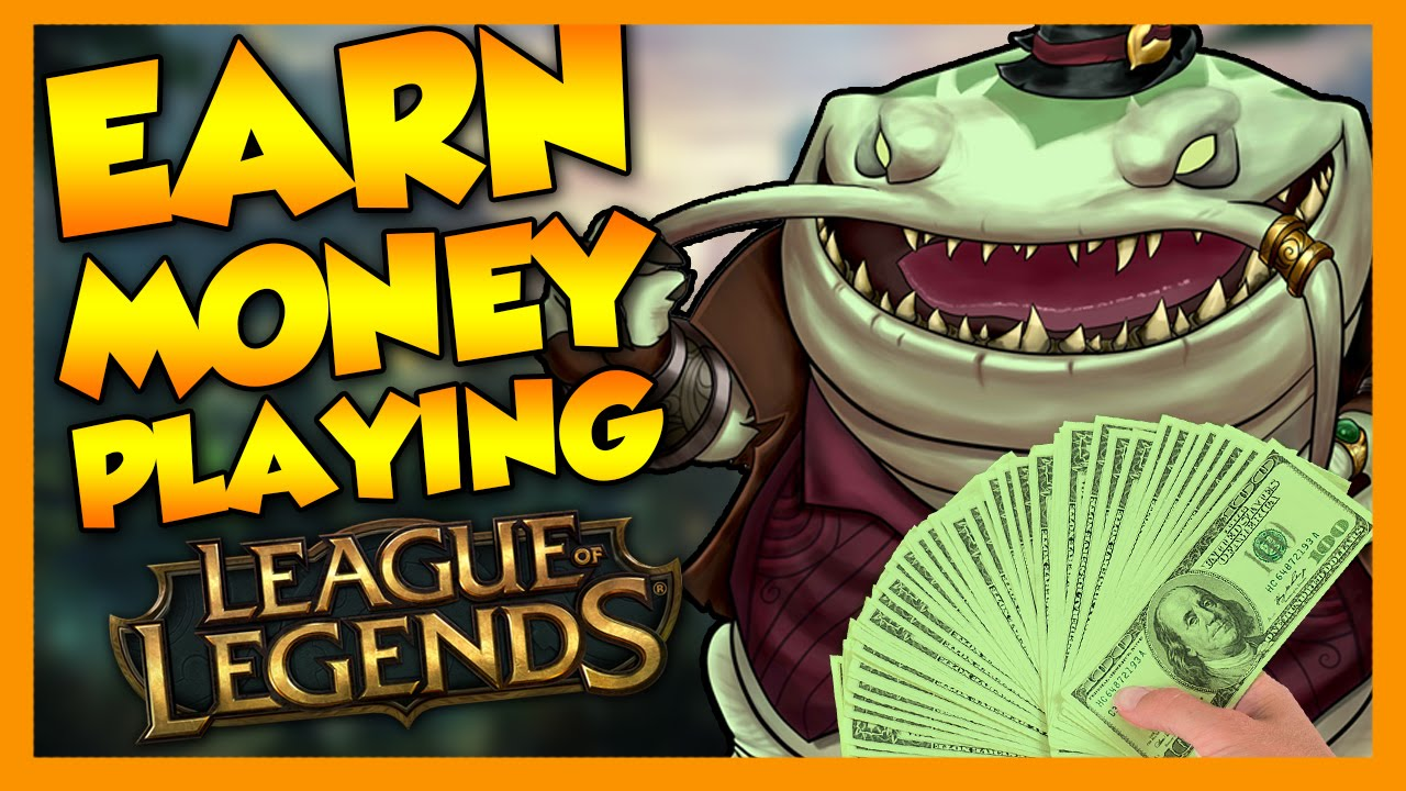 Earn Real Money Playing League Of Legends Youtube