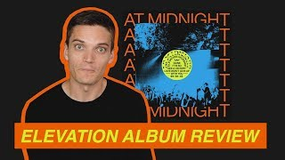 """Download Reviewing """"At Midnight"""" EP by Elevation Worship Mp3 and Videos"""