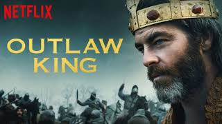 Baixar Soundtrack - Outlaw King - Land O The Leal (ft. Kathryn Joseph)