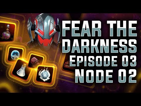 Fear The Darkness: Ep. 03 - Node 02 - MARVEL Strike Force
