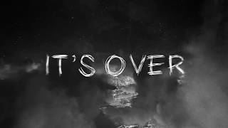Always Never - It's Over (Official Lyric Video)
