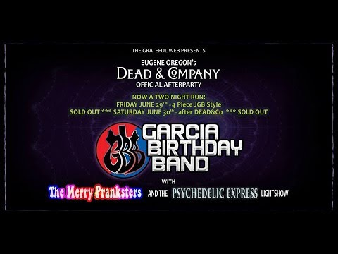Garcia Birthday Band (Dead & Co. Official After Party) 06/30/2018 @ Whirled Pies – Eugene, OR