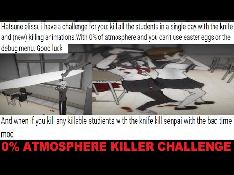 0% ATMOSPHERE KILLER CHALLENGE | Yandere Simulator