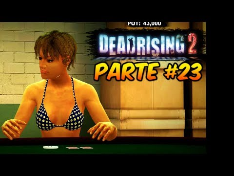 Let's Play - Dead Rising 2 #23 - Strip Poker Ante up