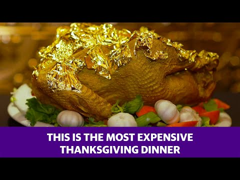 Dana McKenzie - WOW! The World's Most Expensive Thanksgiving Dinner Is $181,000