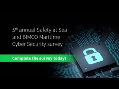 Safety at Sea/BIMCO 2020 Maritime Cyber Security Survey Launch