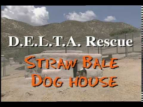 Straw Bail Doghouses by D.E.L.T.A. Rescue