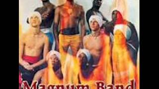 Magnum Band - Expérience