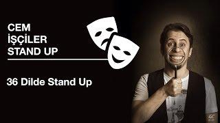 Cem İşçiler Stand Up ☆ 36 Dilde Stand Up