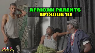 AFRICAN P 16 (Homeoflafta Comedy)