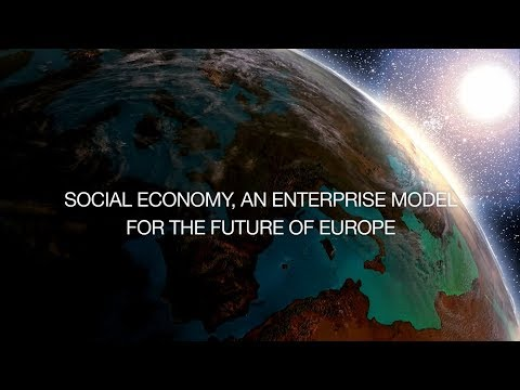Social Economy, an enterprise model for the future of Europe