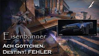 Eisenbanner: Ach Gottchen, Destiny! FEHLER :( | Deutsch | HD