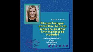 Kion mi faris por paroli flue, bele kaj senerare post nur 5 monatoj da studado? – Chelsea Moses