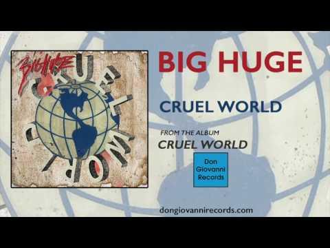 Big Huge - Cruel World (Official Audio)