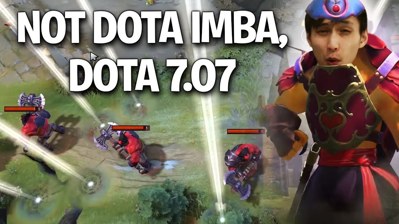 WE DOTA IMBA NOW (7.07 Update — The Dueling Fates)