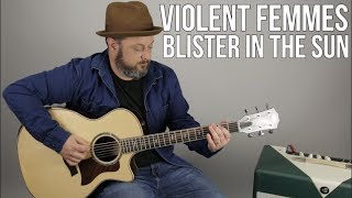 How to Play Blister in the Sun on guitar - Violent Femmes