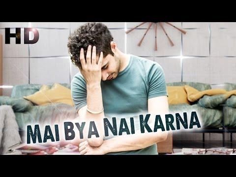 Mai Bya Nai Karna - Manpreet Dhami | Official Full HD Video - Top Punjabi Video Song Of 2013