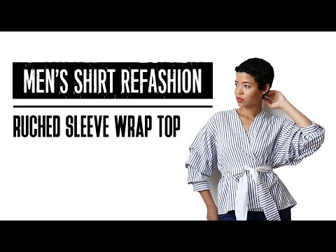1d6d5509eed Men's Shirt Refashion | Ruched Sleeves Wrap Top - YouTube