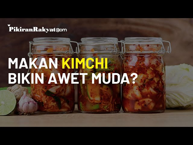 Rahasia Cantik Wanita Korea Hanya Makan Kimchi? Ternyata Bisa Bikin Awet Muda