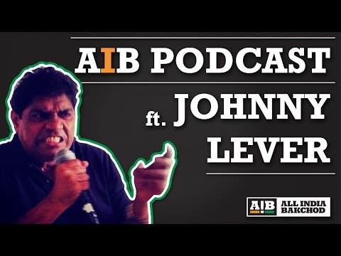 AIB : Johnny Lever Podcast