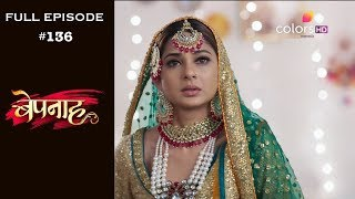 Bepannah - Full Episode 136 - With English Subtitles
