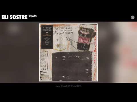 Eli Sostre - Kings (Audio)