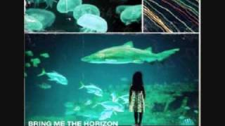 9. Bring Me The Horizon - 15 Fathoms, Counting