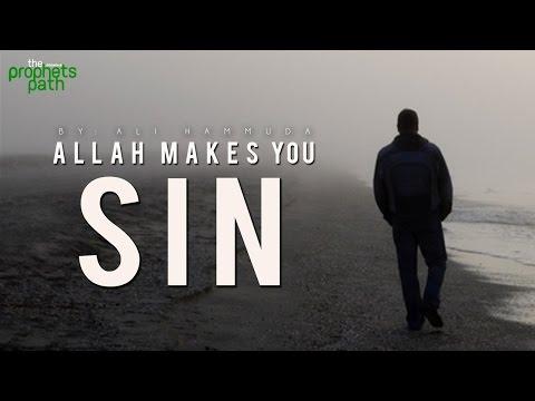 Allah Makes You Sin