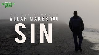 Does Allah Make Us Sin?