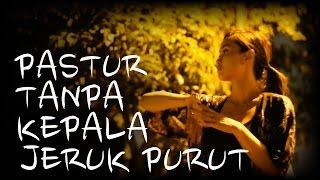 Pastur Tanpa Kepala Jeruk Purut (Mitos Hantu) | #DiaryMisteriSara