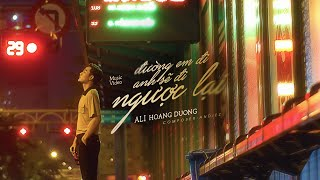 OFFICIAL MV | IN THE OPPOSITE DIRECTION FROM YOU - ALI HOÀNG DƯƠNG x ANDIEZ